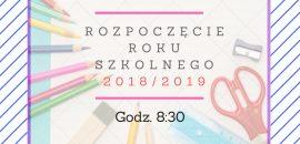 Rozpoczęcie roku szkolnego 2018_2019